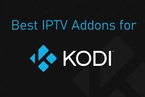 Best IPTV for Kodi