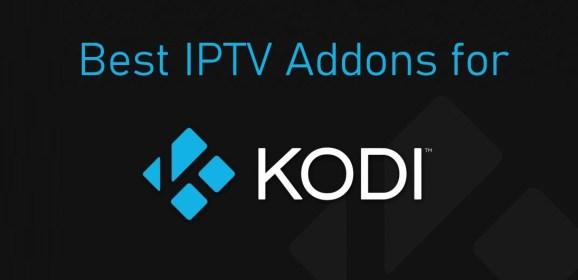 Best IPTV for Kodi [Updated List 2021]