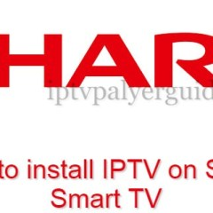 How to Install Smart IPTV on Sharp TV