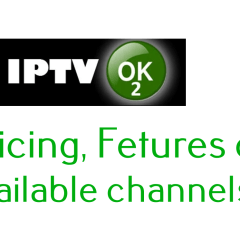OK2 IPTV: Features, Pricing, Channel List & Download