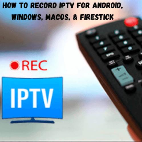 how to record iptv