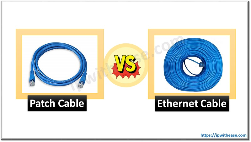 patch cable vs ethernet cable