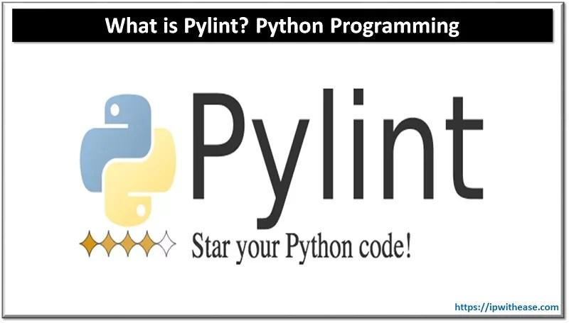 PYLINT PYTHON PROGRAMMING TOOL