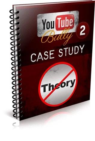 Youtube Bully 2 Case Study