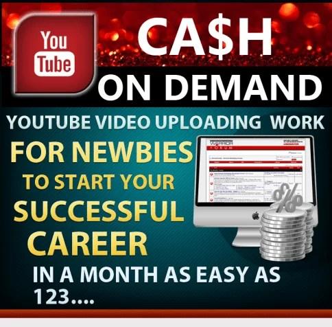 Youtube Cash on Demand