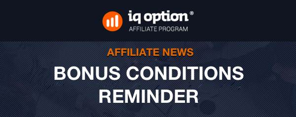 Bonus conditions reminder