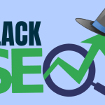 15 Deadly Black Hat SEO Techniques to Avoid In 2021