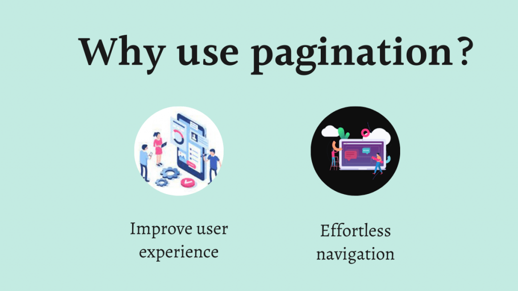 Why use pagination