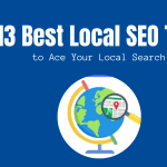 13 Best Local SEO Tools to Ace Your Local Search