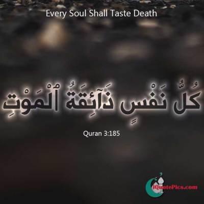 Every soul shall taste death on black background.
