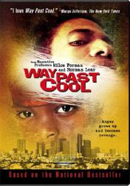 Way Past Cool