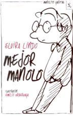 Si has acompañado a este entrañable héroe cuando todavía era Manolito.