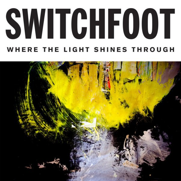 Switchfoot Where the Light SHines.jpg-large