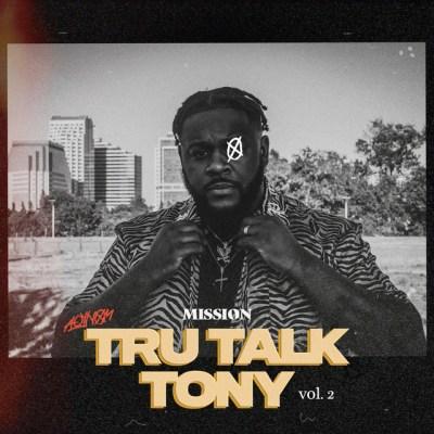 Tru Talk Tony; Vol 2