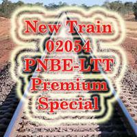 New Train 02054 PNBE-LTT Premium Special
