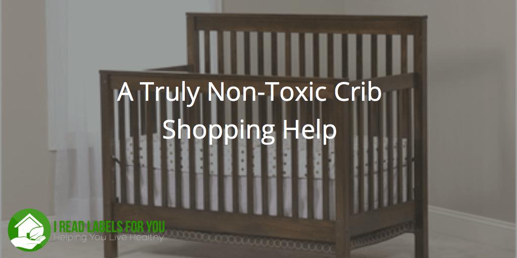 Non Toxic Crib Shopping Help