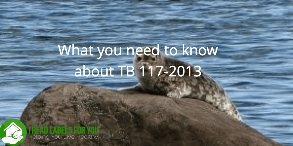 Fire Retardant Law Change TB 117
