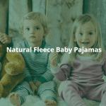 Natural Fleece Baby Pajamas. Two kids wearing Castleware natural baby pajamas.
