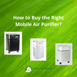 Right Mobile Air Purifiers. A picture of Austin air cleaners and an Air Doctor model.