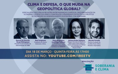 Live do CSC: Clima e Defesa, o que muda na geopolítica global?
