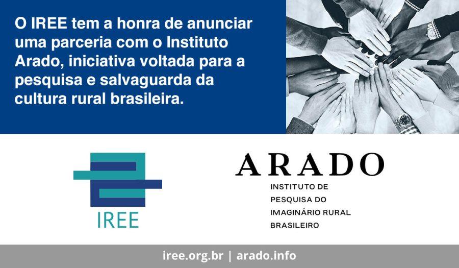 O IREE tem a honra de anunciar uma parceria com o Instituto Arado, iniciativa voltada para a pesquisa e salvaguarda da cultura rural brasileira!
