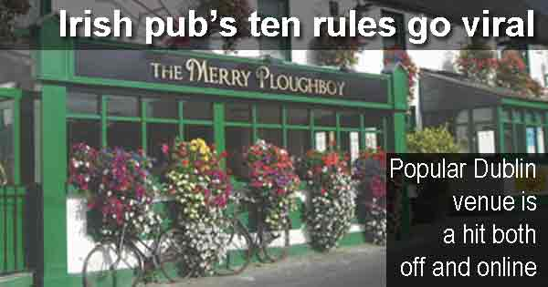 The Merry Ploughboy's ten rules go viral - Popular Dublin venue is a hit both off and online