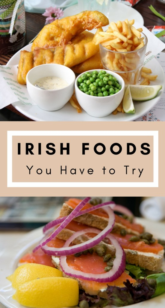 Must-try Irish Foods