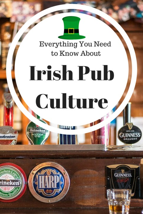 You can't visit Ireland without visiting the pubs! But What about Irish Pub etiquette? Here's everything you need to know about Irish pub culture. #Irish #Pub #IrishPub