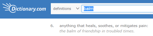 Balm definition from dictionary.com