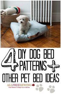 4 DIY Dog Bed Patterns + 6 Other DIY Pet Bed Ideas ...