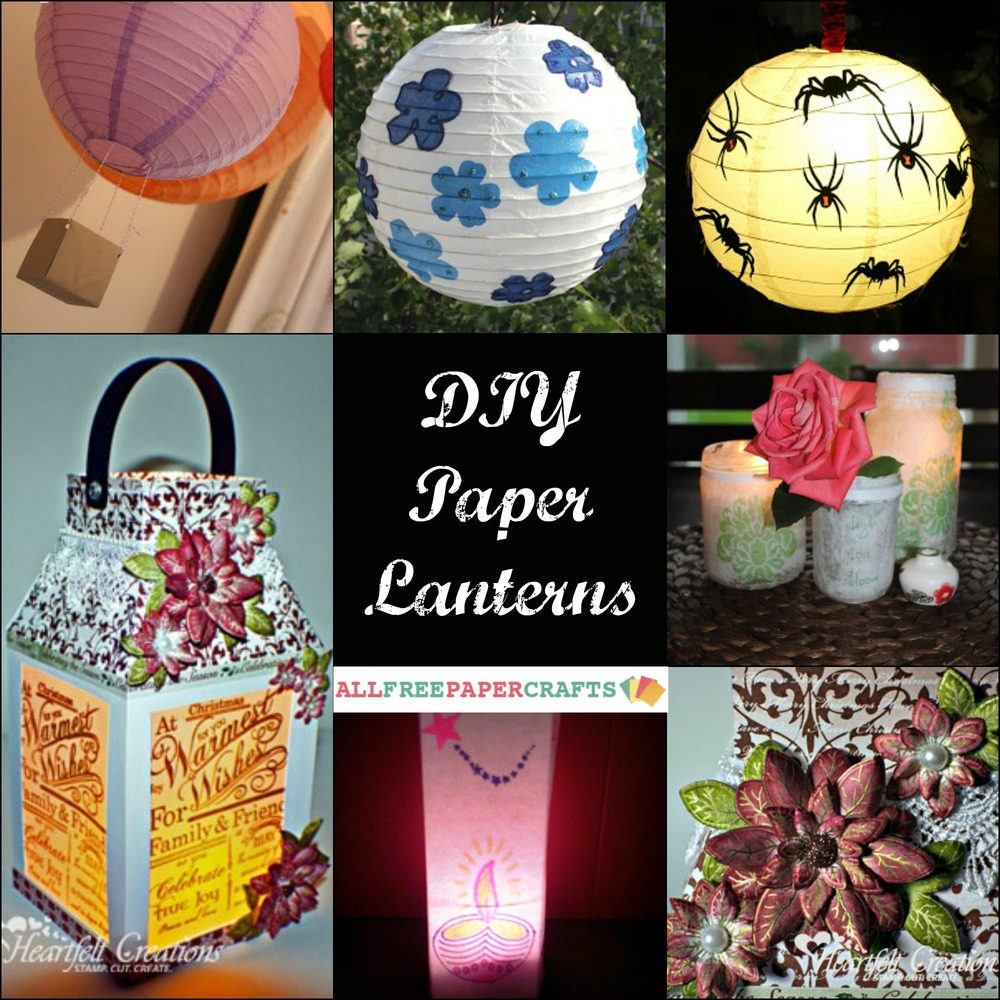 How To Make A Paper Lantern 11 DIY Paper Lanterns