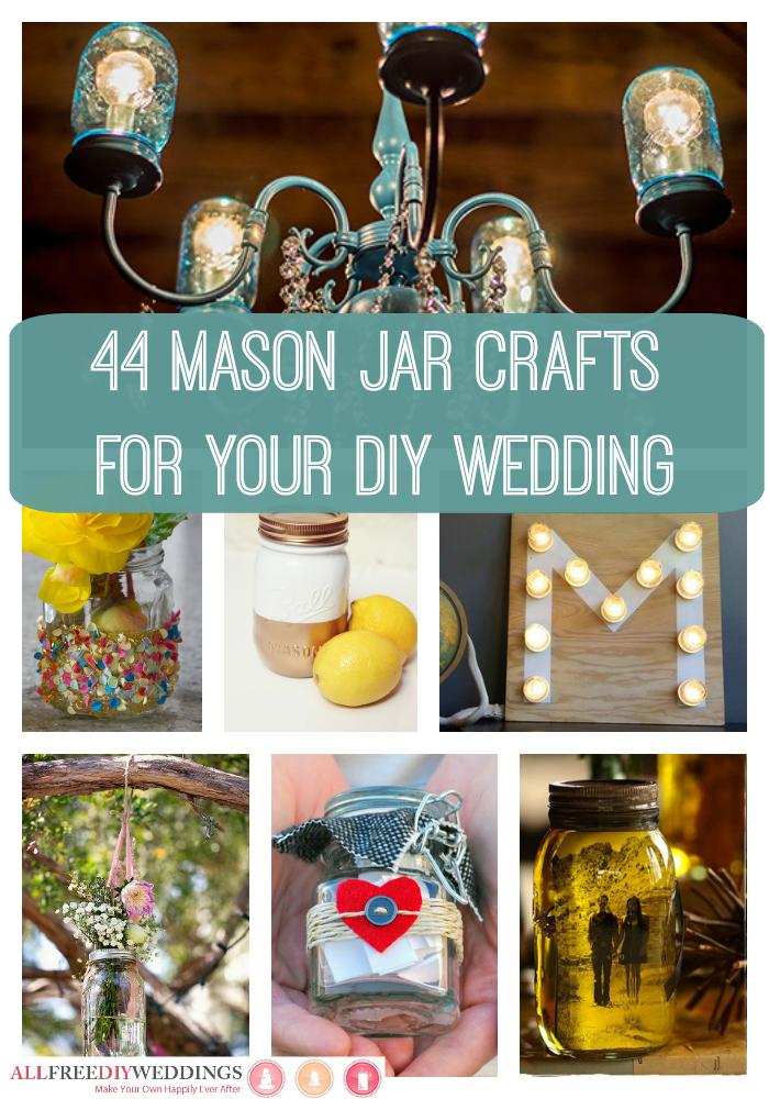 44 Mason Jar Crafts for Your DIY Wedding  AllFreeDIYWeddingscom