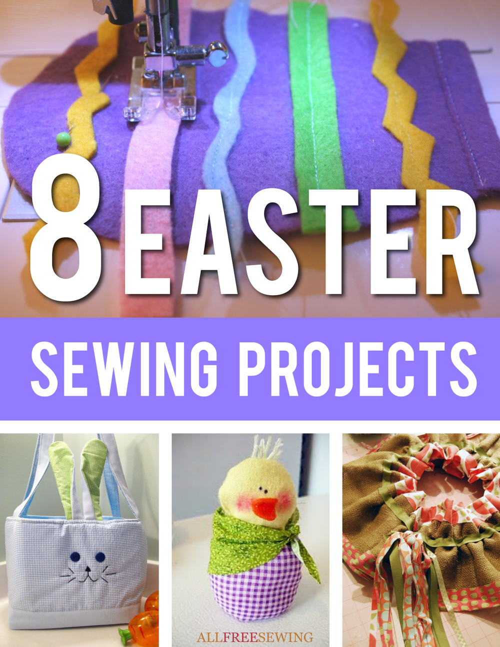 8 Easter Sewing Projects eBook  AllFreeSewingcom