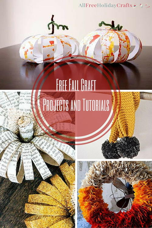 15 Fall Craft Ideas Free Fall Craft Projects And Tutorials Allfreeholidaycrafts Com