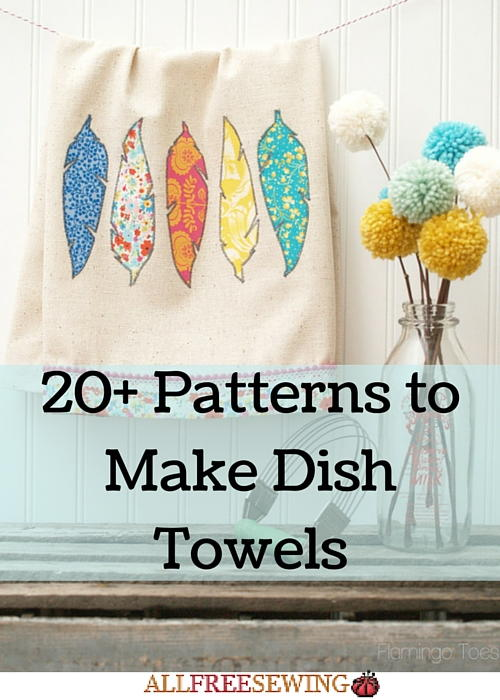 20 Patterns to Make Dish Towels  AllFreeSewingcom