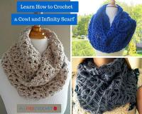 Crochet Infinity Scarf Patterns and Crochet Cowls: 26 ...