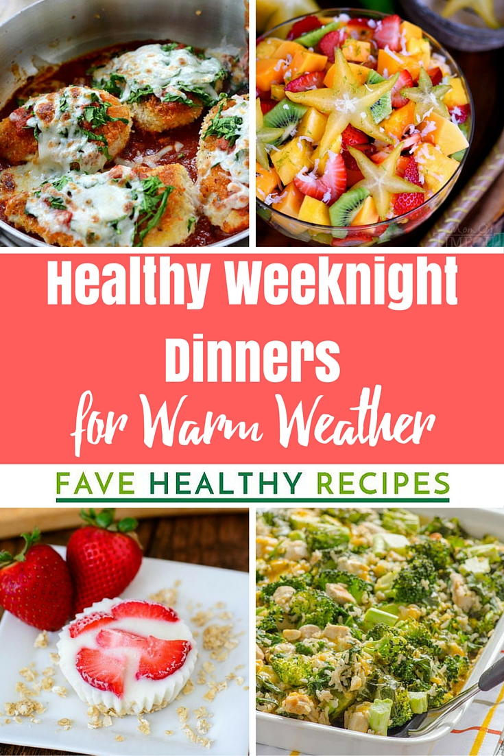 36 Easy Healthy Weeknight Dinners For Warm Weather