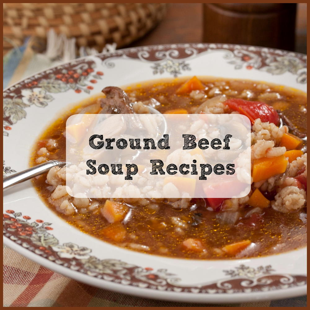 Ground Beef Soup Recipes Top 8 Beef Soups Mrfood