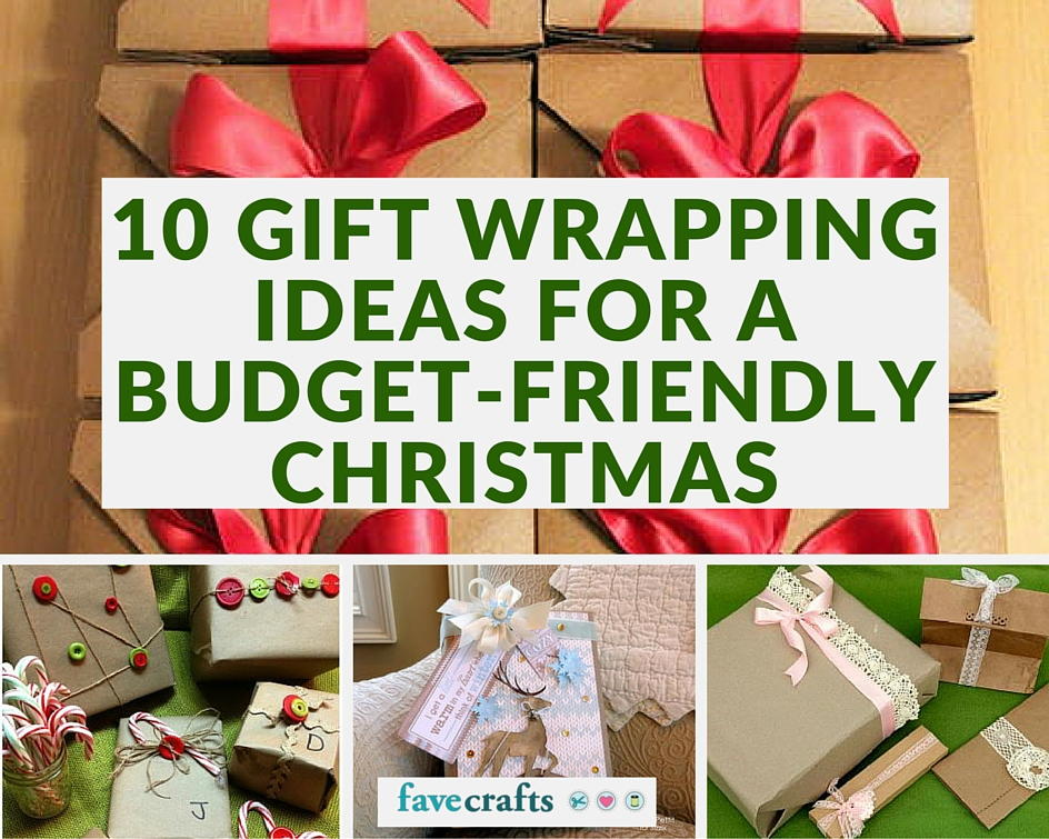 10 Gift Wrapping Ideas For A Budget Friendly Christmas