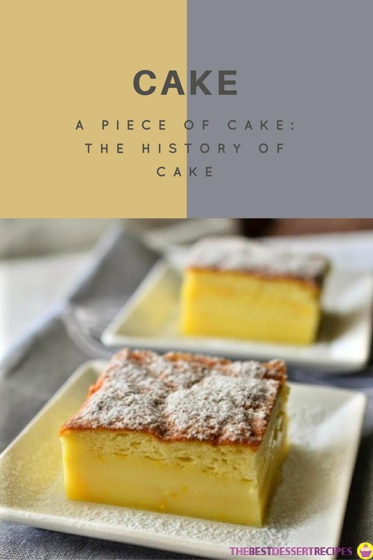 A Piece of Cake: the History of Cake | TheBestDessertRecipes.com