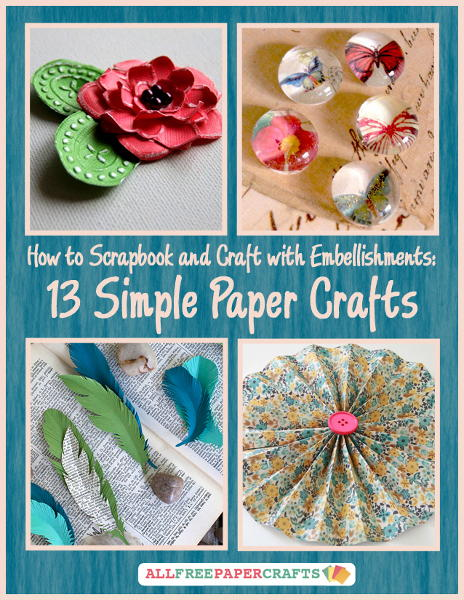 How to Scrapbook and Craft with Embellishments: 13 Simple