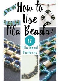 How to Use Tila Beads: 12 Tila Bead Patterns ...
