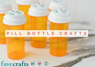 pill bottle crafts reuse