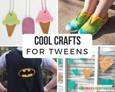 cool crafts for tweens