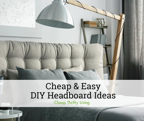 12 Cheap And Easy Diy Headboard Ideas Cheapthriftyliving