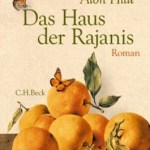"""Endlich wieder lesen – """"Das Haus der Rajanis"""" Alon Hilu"""