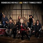 HEARTファンは彼らでガマン First Things First / ROADCASE ROYALE (2017)
