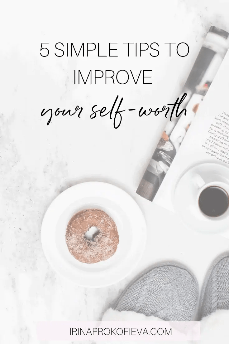 5 simple tips to improve your self-worth