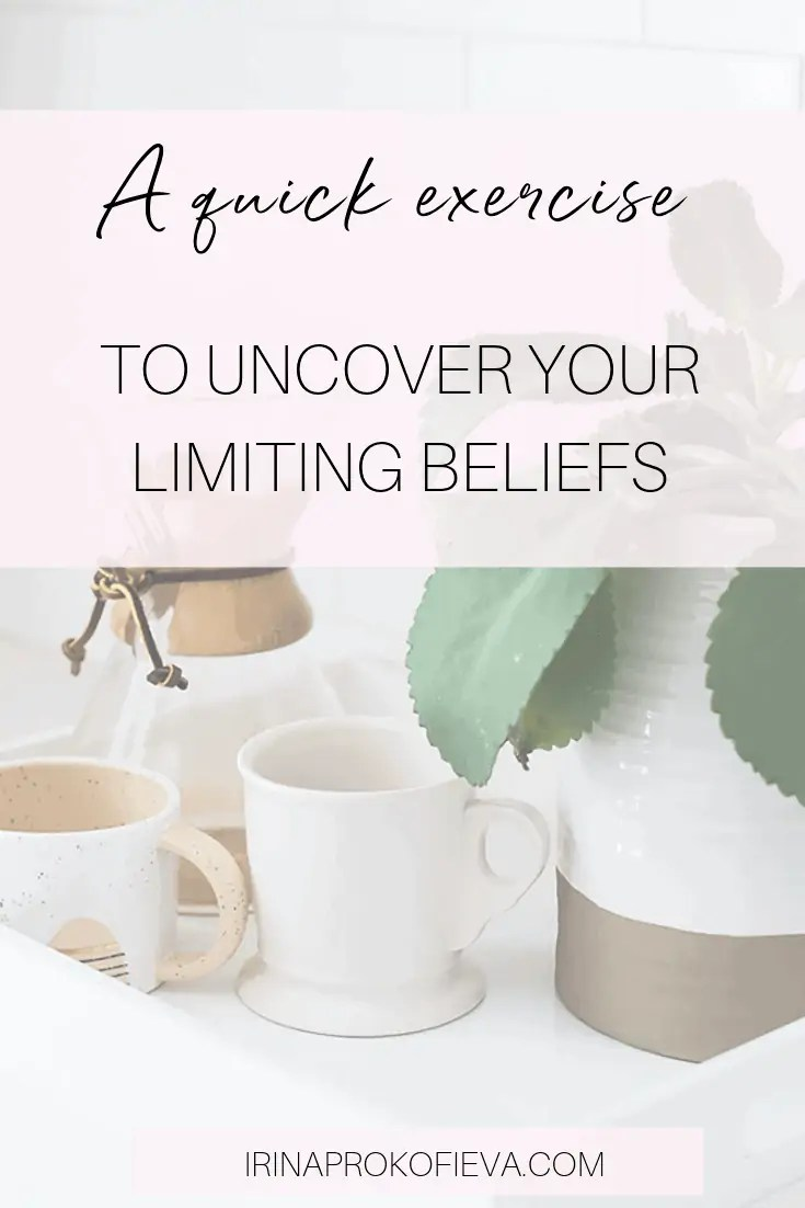 How to uncover your limiting beliefs in less than 30 minutes