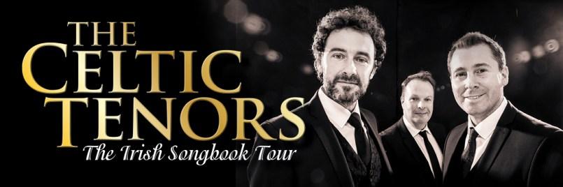 THE CELTIC TENORS The Irish Songbook Tour Australia – 2019